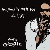 Inspired by TSNB_KBT 01 (side LIVE) - Mixed by OHISHI