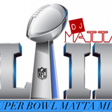 Super Bowl 2018 mATTA Mix!