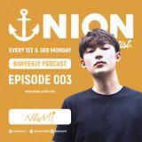 UNION BIWEEKLY PODCAST 003 - DJ NAMI