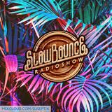 SlowBounce Radio #264 with Dj Septik - Future Dancehall, Tropical Bass