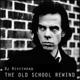 DJ RIVITHEAD - THE OLD SCHOOL REWIND Post Punk vs Classic Alternative