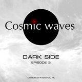Cosmic Waves - Dark side - 3