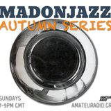 MADONJAZZ - Autumn Series - 201013