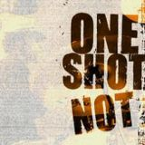 One shot not (2008)