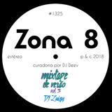 Zona 8, emissão #1325 (17 Agosto 2018)