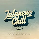 Jalapeno Sound System - Jalapeno Chill Vol. 2 Mix