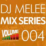 DJ Melee - Mix Series VOLUME004