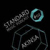 Standard Music Podcast 02 - AKINSA