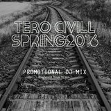 Tero Civill - Spring 2016 Promotional Mix