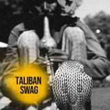 Taliban Swag 03 @ 20ft Radio - 02/08/2018