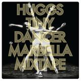 Tiny Dancer Vol 5: The Marbella Mixtape