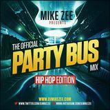 Party Bus Mix (Hip Hop Edition)