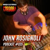 John Rosignoli @ Set Exclusivo Movida Electrónica Córdoba (Podcast 035) 04.01.16