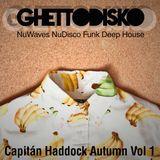 Capitán Haddock Autumn Session by GhettoDisko Vol 1