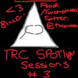 TRC SPOTLIGHT SESSIONS Vol. 3 - TWONO