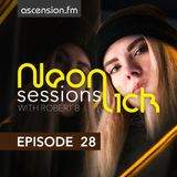 Neonlick Sessions with Robert B - Episode 28
