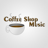 Coffee Shop Music Radio Episode 1