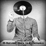 M-Nuclear - Back To Buchenwald (Self Released - 1998)