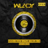 Wlady - God Save The Music Ep#26