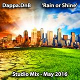 Rain or Shine - Studio Mix May 2016