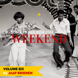 Something for the weekend - vol. 6