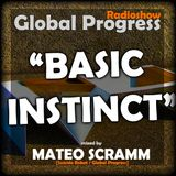 "GLOBAL PROGRESS RADIOSHOW July 2013 - ""Basic Instinct"" mixed by Mateo Scramm"