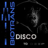 Disco to Deep Mix by Biotrans