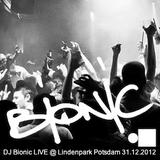 DJ Bionic Live @ Lindenpark Potsdam 31.12.2012 (Durchstarter)