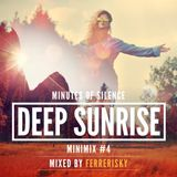 Minutes of Silence [ DEEP SUNRISE ] Minimix #4