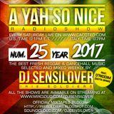 AYSN WEEKLY RADIOSHOW #25/17 FRESH DANCEHALL - DJ SENSILOVER ft D'RIDDIM