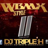 WBMX Style II - DJ Triple H