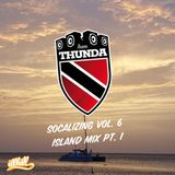 Team Thunda - Socalizing Vol. 6 - Islands Mix Pt. 1