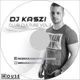 Dj Kaszi - Club Culture Vol.3