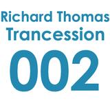 Trancession with Richard Thomas Episode 002