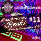 finest.mixing BEATS #11 - Wedding-MiX Session-1