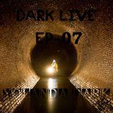 Dark live #07 By Yolanda Dark 27.2.16