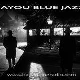 Bayou Blue Jazz - October 2019 by Thierry & Ilene - Bayou Blue Radio