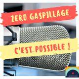 Les Défricheurs #30 - Zéro gaspillage, c'est possible !