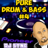 DJ Sync - Pure Drum & Bass #4