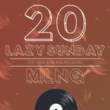 MLNG presents Lazy Sunday #20