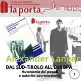 Dal Sud-Tirolo all'Europa - A.Langer 1990 - 1°parte