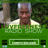 Luvfreeness Radio Show w/ DJ Jairzinho 19|10|17 (Dedicated To Kenneth Benjamin)