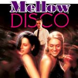 MELLOW DISCO 2017 - give it to me baby