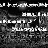 DJ Anakonda - Brutal Melody Massacre 5