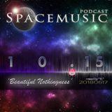 Spacemusic 10.15 Beautiful Nothingness