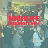 HIGHLIFE   Session #01 (Live set) __ part2