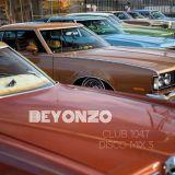BEYONZO - Club 104.7 Disco Mix #5