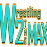 Wrestling 2 the MAX EP 200 Pt 1:  ROH Best in the World 2016 Preview, RAW, AJ Podcast, More