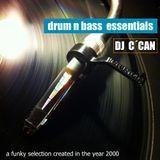 DJ C´CAN  drum n bass  essentials