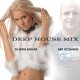 Deep House Mix 2015 by DJ Anna Sahara & Arif Ressmann